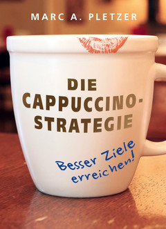 Die Cappuccino-Strategie (Softcover)