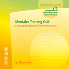 Mentales Training Golf, 1 Audio-CD