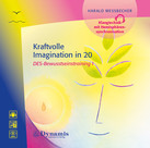 Kraftvolle Imagination in 20, 1 Audio-CD