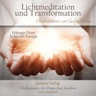 Lichtmeditation und Transformation - Meditations-CD