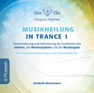 Musikheilung in Trance 1, 1 Audio-CD