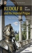Rudolf II and His Imperial Prague