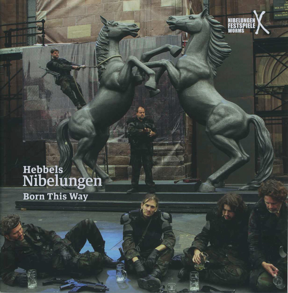 Hebbels Nibelungen - Born this Way