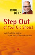 Step Out of Your Old Shoes!