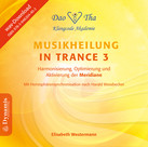 Musikheilung in Trance 3, WAV-Datei (Download)
