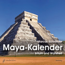 Der Maya-Kalender, 1 Audio-CD