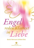 Engel reden Klartext in Liebe