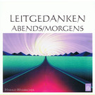 Leitgedanken morgens - abends, 1 Audio-CD