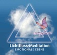 Lichtfluss-Meditation - Emotionale Ebene - Audio-CD
