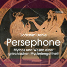 Persephone, 2 Audio-CDs
