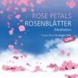 Rose Petals - Rosenblätter - Meditations-CD