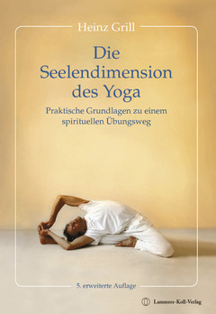 Die Seelendimension des Yoga