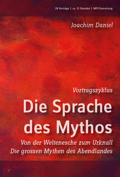 Vortragszyklus - Die Sprache des Mythos - Audio-MP3-DVD