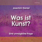 Was ist Kunst? - Audio-CD